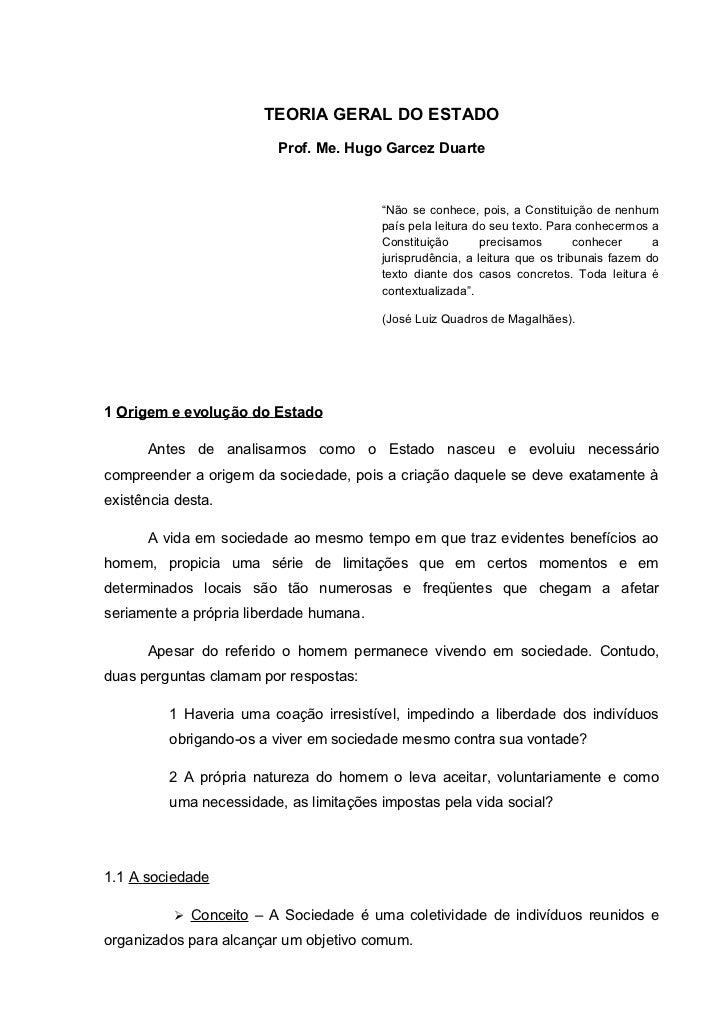 """TEORIA GERAL DO ESTADO                          Prof. Me. Hugo Garcez Duarte                                         """"Não ..."""