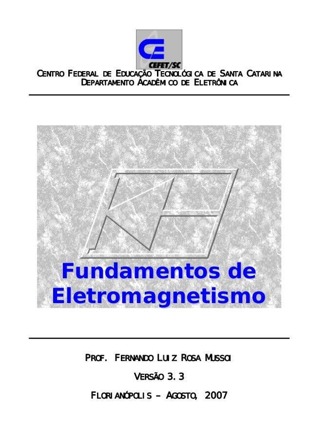 CENTRO FEDERAL DE EDUCAÇÃO TECNOLÓGICA DE SANTA CATARINA DEPARTAMENTO ACADÊMICO DE ELETRÔNICA FFuunnddaammeennttooss ddee ...