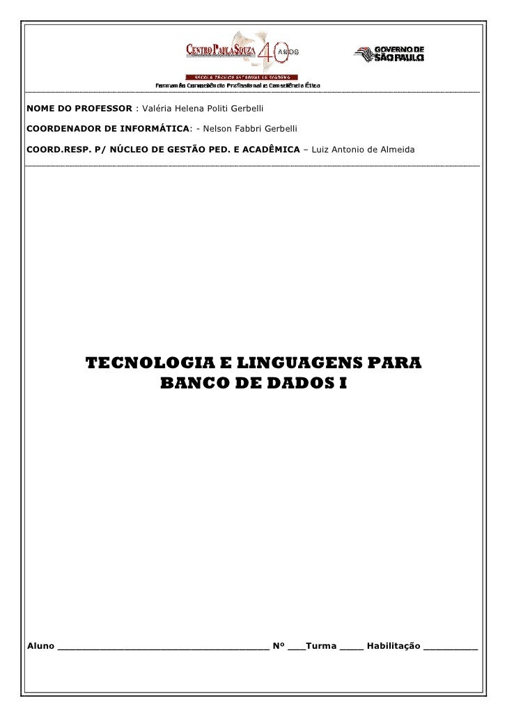 NOME DO PROFESSOR : Valéria Helena Politi Gerbelli  COORDENADOR DE INFORMÁTICA: - Nelson Fabbri Gerbelli  COORD.RESP. P/ N...