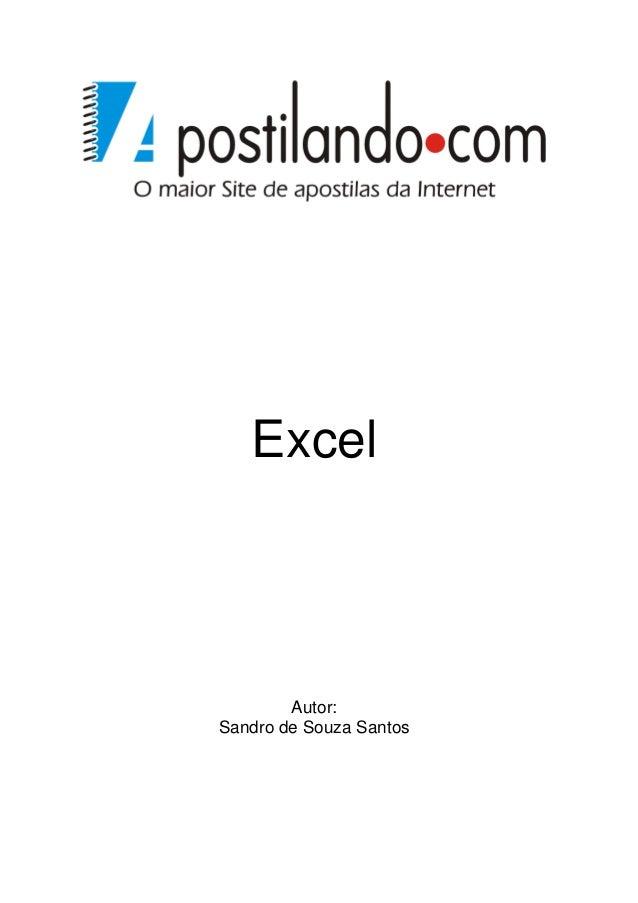 Excel Autor: Sandro de Souza Santos