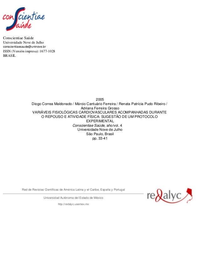 Conscientiae Saúde Universidade Nove de Julho conscientiaesaude@uninove.br ISSN (Versión impresa): 1677-1028 BRASIL 2005 D...