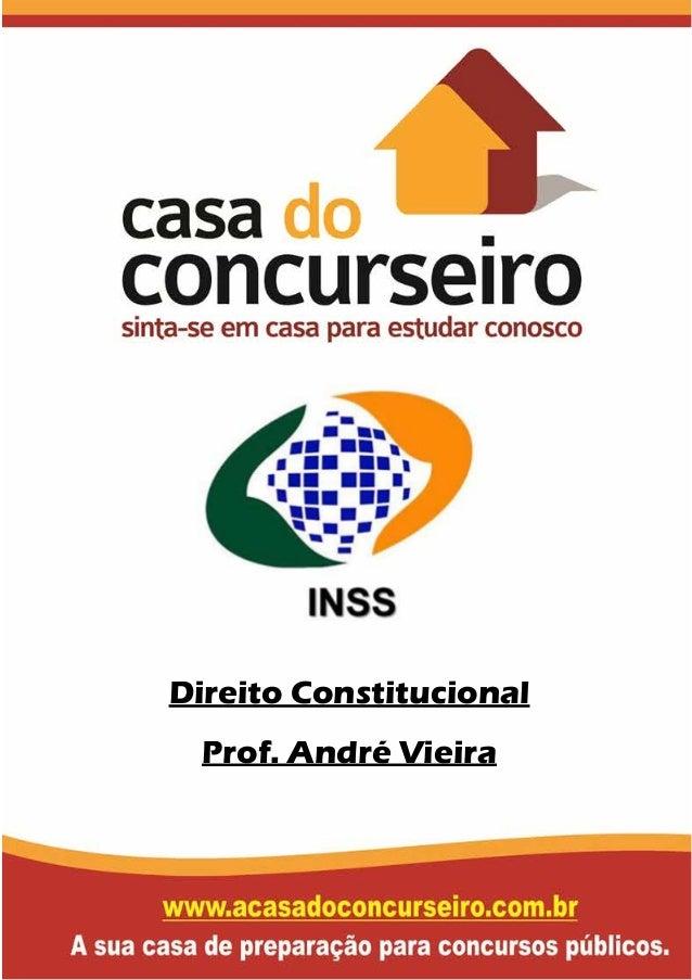 Direito Constitucional Prof. André Vieira