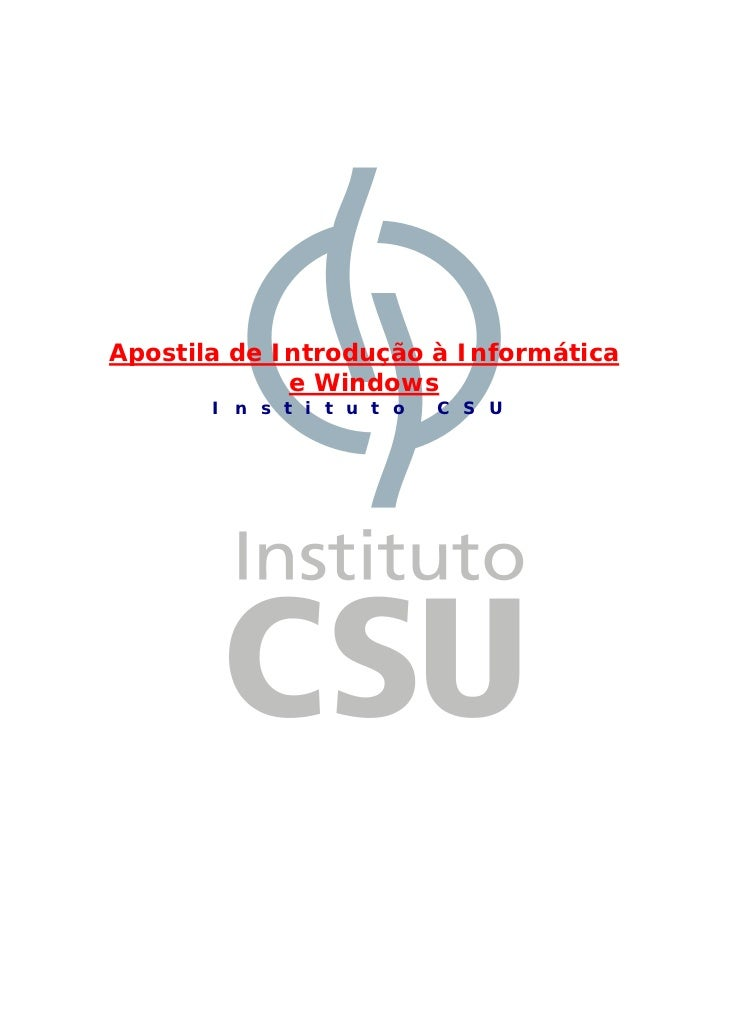 Apostila introducao a_informatica_e_windows_csu