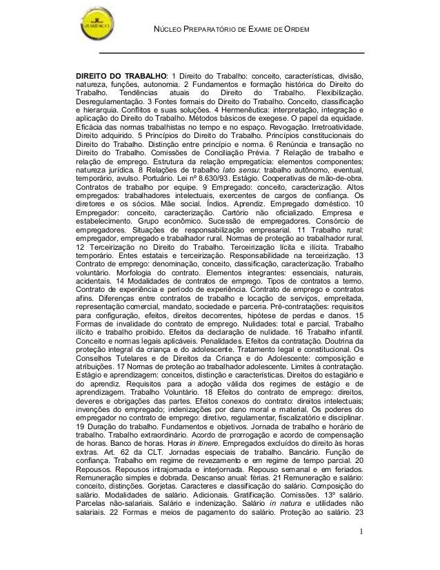 NÚCLEO PREPARATÓRIO DE EXAME DE ORDEMDIREITO DO TRABALHO: 1 Direito do Trabalho: conceito, características, divisão,nature...