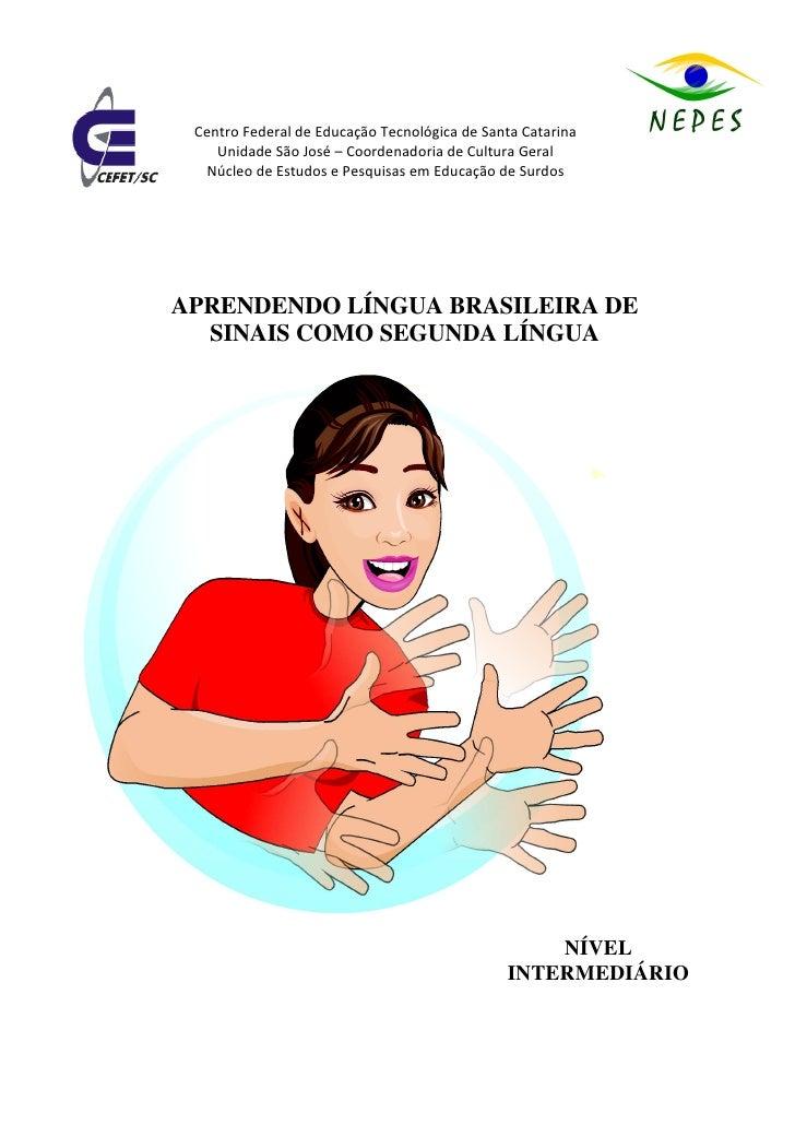 Centro Federal de Educação Tecnológica de Santa Catarina     Unidade São José – Coordenadoria de Cultura Geral   Núcleo de...