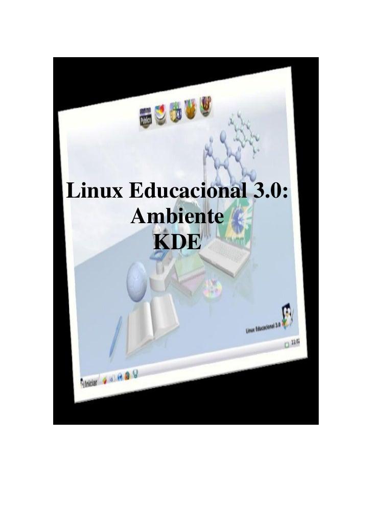 Linux Educacional 3.0:      Ambiente        KDE