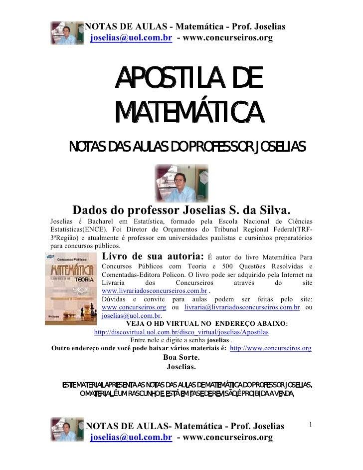 NOTAS DE AULAS - Matemática - Prof. Joselias            joselias@uol.com.br - www.concurseiros.org                    APOS...