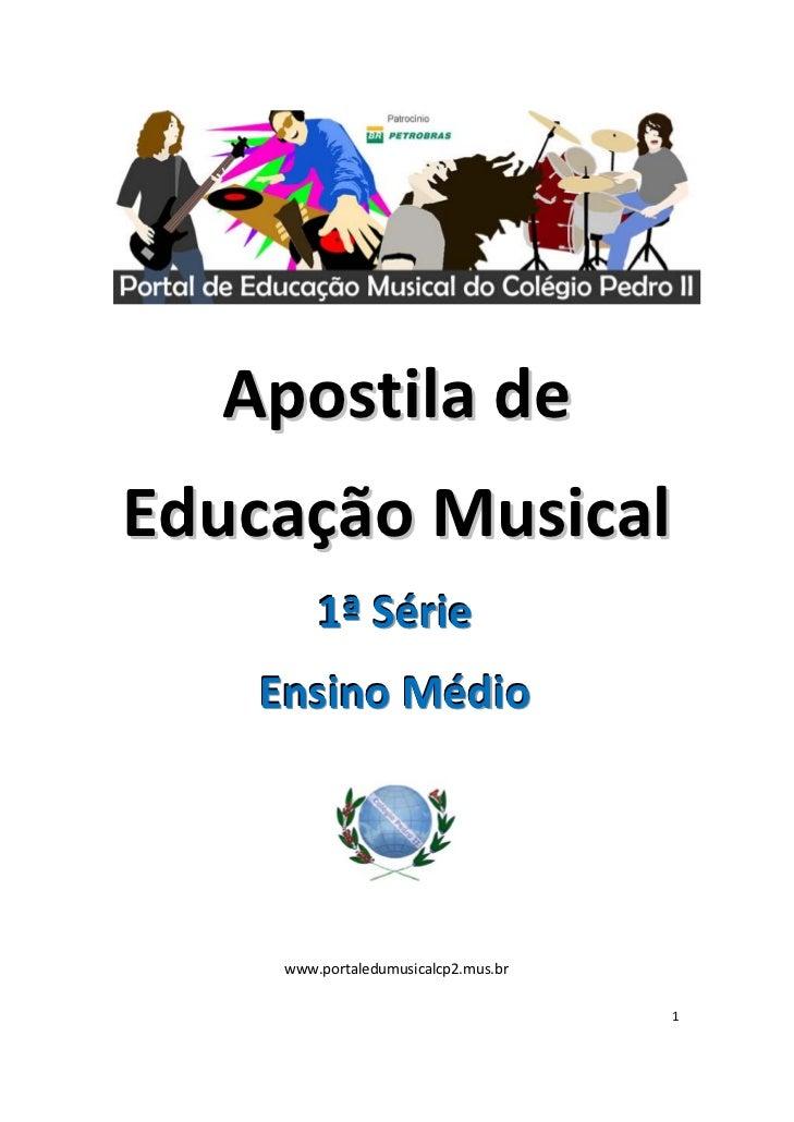 Apostilade    EducaçãoMusical             1ªSérie        EnsinoMédio                                  ...