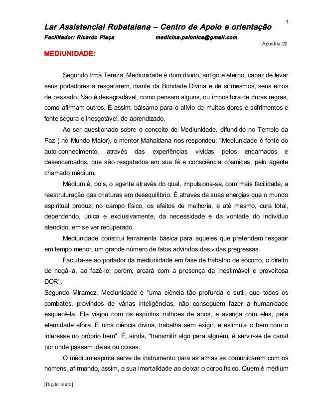 Lar Assistencial Rubataiana – Centro de Apoio e orientação Facilitador: Ricardo Plaça medicina.psionica@gmail.com Apostila...