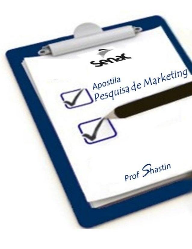 Prof. Shastin – Conceitos Básico de pesquisa de Marketing Pág: 2ÍndiceIntrodução.............................................