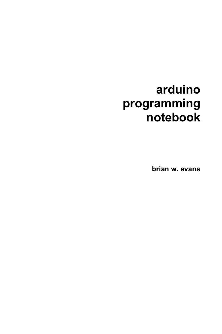 arduinoprogramming    notebook    brian w. evans
