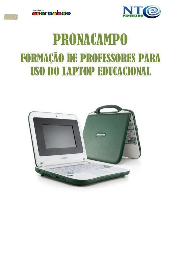 1 PRONACAMPO FORMAÇÃO DE PROFESSORES PARA USO DO LAPTOP EDUCACIONAL