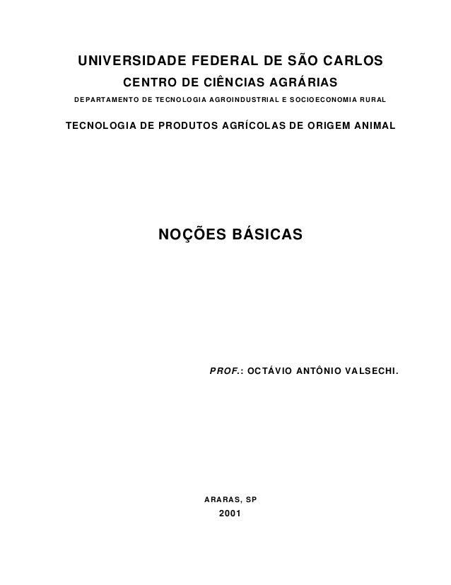 UNIVERSIDADE FEDERAL DE SÃO CARLOS CENTRO DE CIÊNCIAS AGRÁRIAS DEPARTAMENTO DE TECNOLOGIA AGROINDUSTRIAL E SOCIOECONOMIA R...