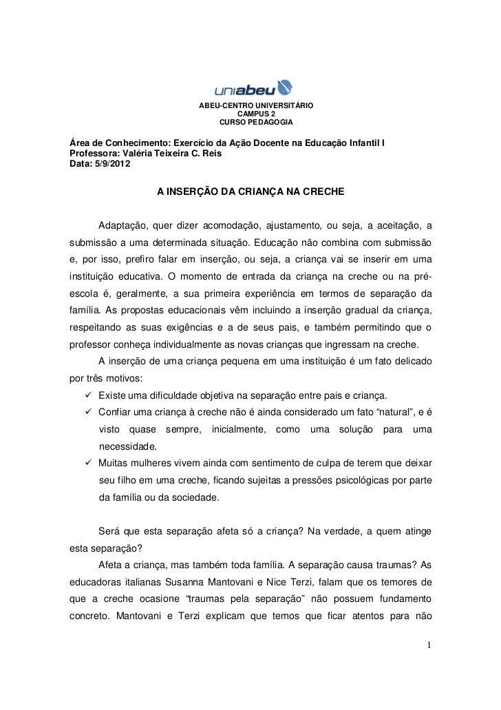 ABEU-CENTRO UNIVERSITÁRIO                                     CAMPUS 2                                 CURSO PEDAGOGIAÁrea...