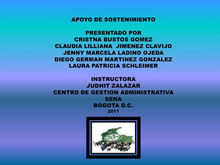 APOYO DE SOSTENIMIENTO         PRESENTADO POR      CRISTNA BUSTOS GOMEZCLAUDIA LILLIANA JIMENEZ CLAVIJO   JENNY MARCELA LA...