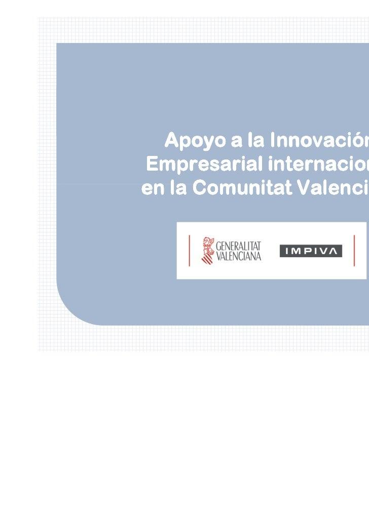 Apoyo a la InnovaciónEmpresarial internacionalen la Comunitat Valenciana