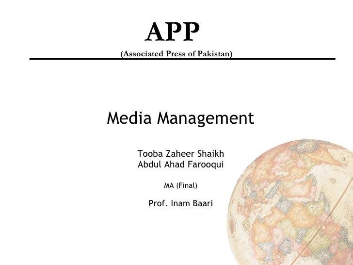 APP  (Associated Press of Pakistan)     Media Management      Tooba Zaheer Shaikh      Abdul Ahad Farooqui              MA...