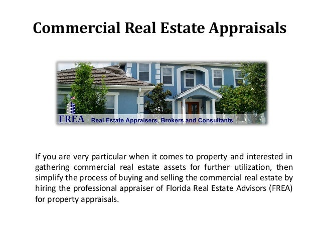 Commercial Property Appraisal : Commercial real estate appraisals
