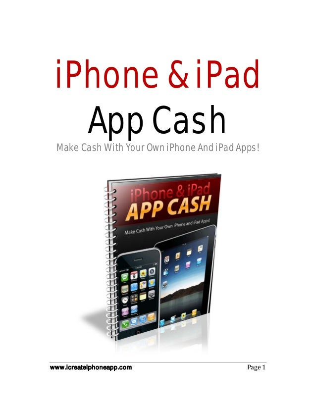iPhone & iPad App Cash - The *COMPLETE GUIDE* to create iPhone app and how to develop iphone app windows