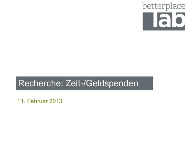 Recherche: Zeit-/Geldspenden11. Februar 2013
