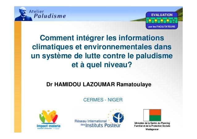 EVALUATION                                             par les FACILITATEURS   Comment intégrer les informationsclimatique...