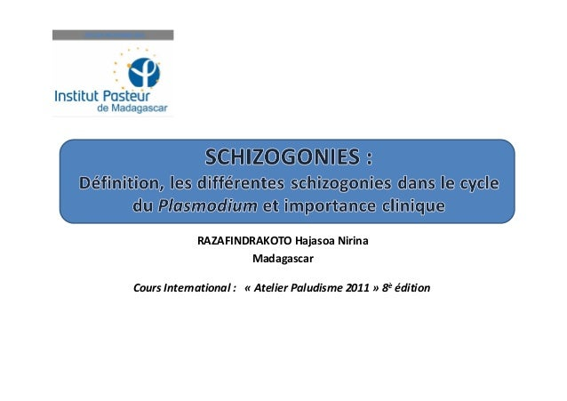 Cours International : « Atelier Paludisme 2011 » 8è éditionRAZAFINDRAKOTO Hajasoa NirinaMadagascar