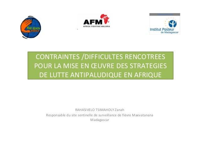 Contraintes et difficultés rencontrées pour la mise en œuvre des stratégies de lutte antipaludique en Afrique