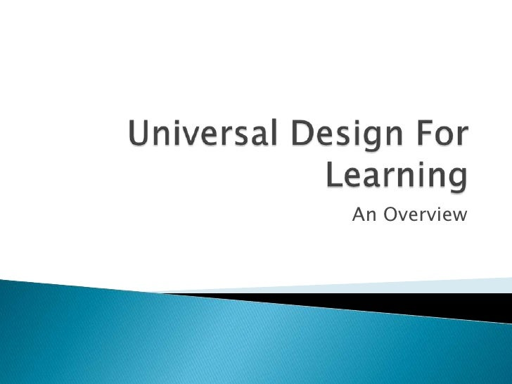 Universal Design For Learning<br />An Overview<br />