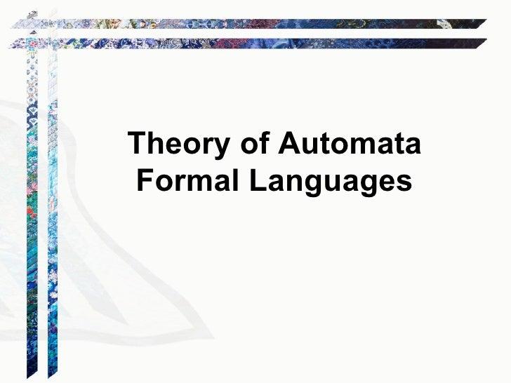 Theory of AutomataFormal Languages