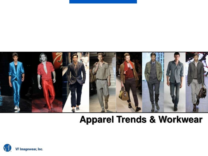 Apparel Trends & Workwear<br />