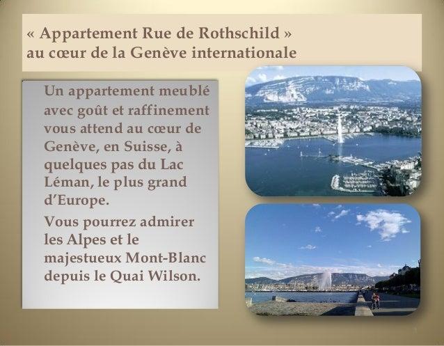 « Appartement Rue de Rothschild »au cœur de la Genève internationale  Un appartement meublé  avec goût et raffinement  vou...