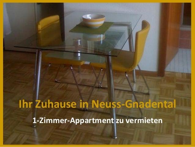 Ihr Zuhause in Neuss-Gnadental  1-Zimmer-Appartment zu vermieten