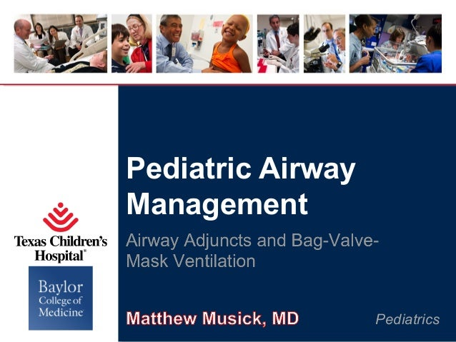 Pediatric Airway Management  Pediatrics