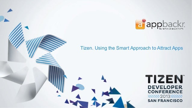 Tizen. Using the Smart Approach to Attract Apps