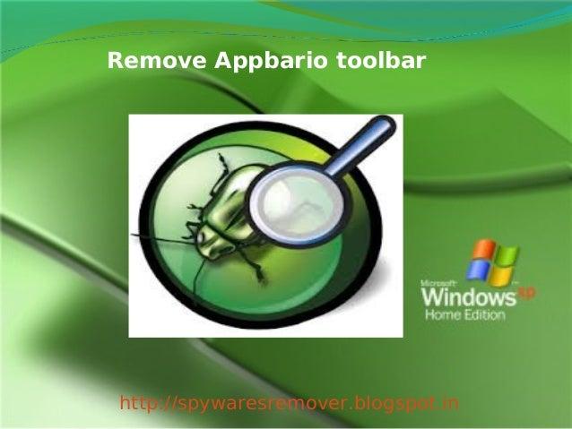 Remove Appbario toolbarhttp://spywaresremover.blogspot.in