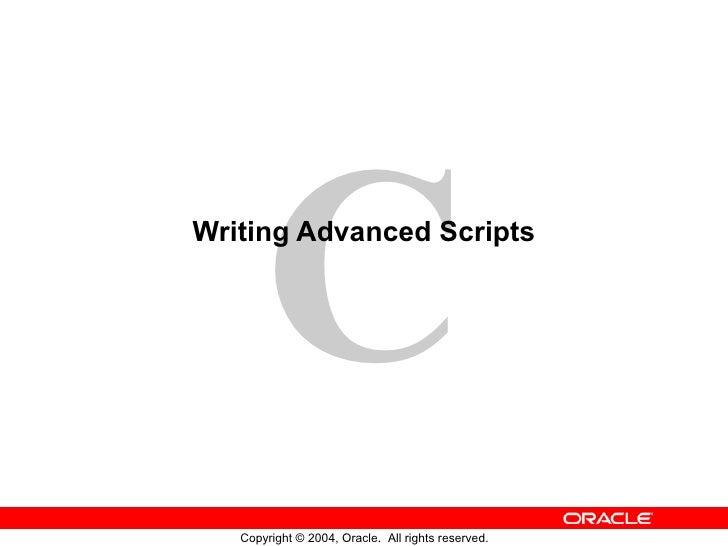 Writing Advanced Scripts