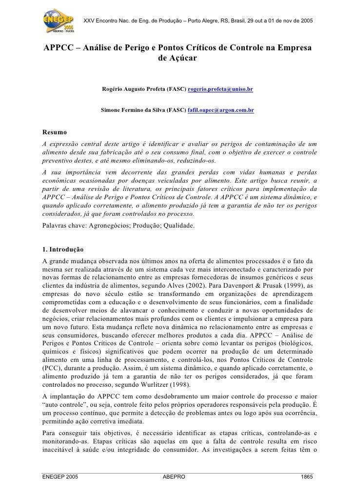 XXV Encontro Nac. de Eng. de Produção – Porto Alegre, RS, Brasil, 29 out a 01 de nov de 2005     APPCC – Análise de Perigo...