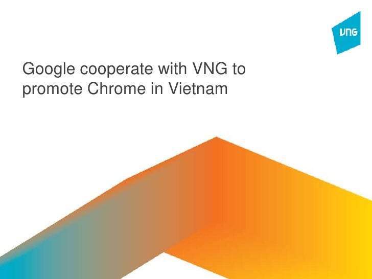 Google cooperate with VNG_Presentation