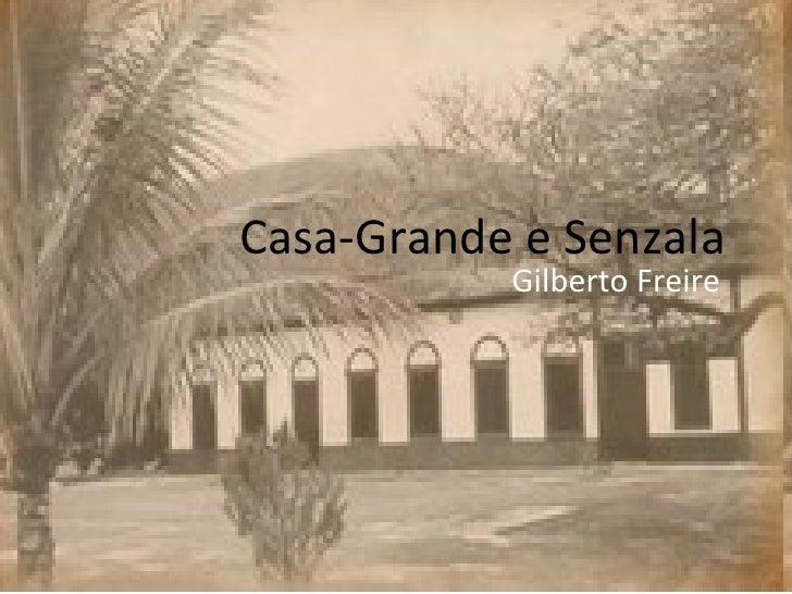 Casa-Grande e Senzala Gilberto Freire