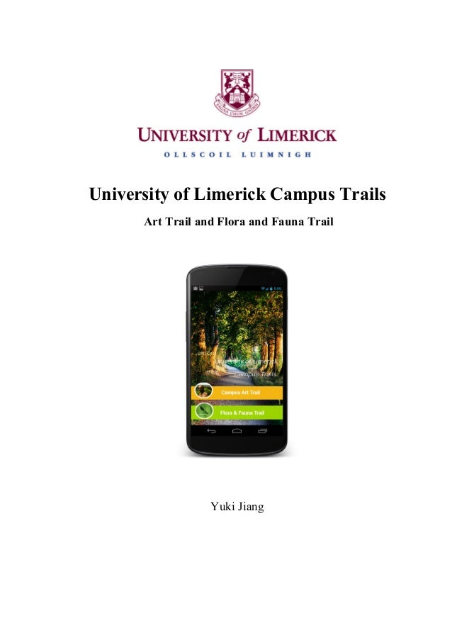 University of Limerick Campus Trails Art Trail and Flora and Fauna Trail  Yuki Jiang