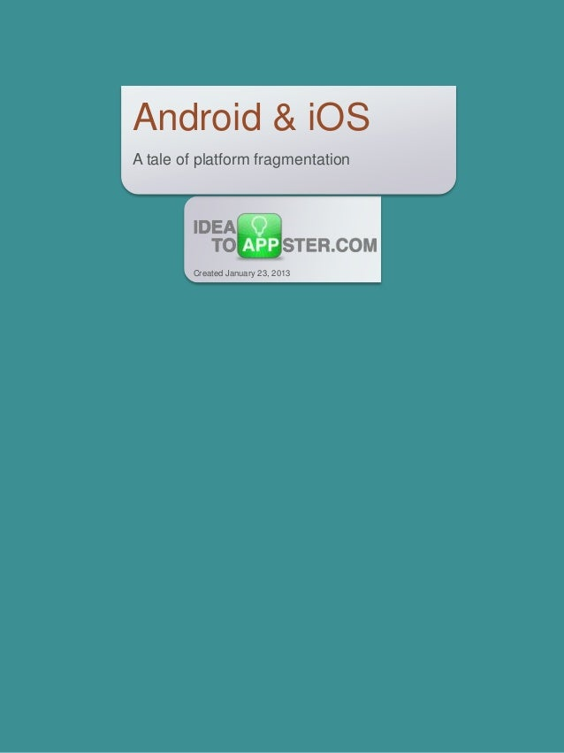 Android & iOS: A Tale of Platform Fragmentation (Infographic)