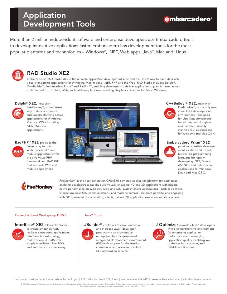 Application         Development ToolsMore than 2 million independent software and enterprise developers use Embarcadero to...