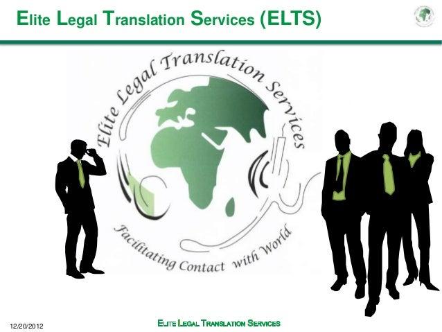 Elite Legal Translation Services (ELTS)12/20/2012