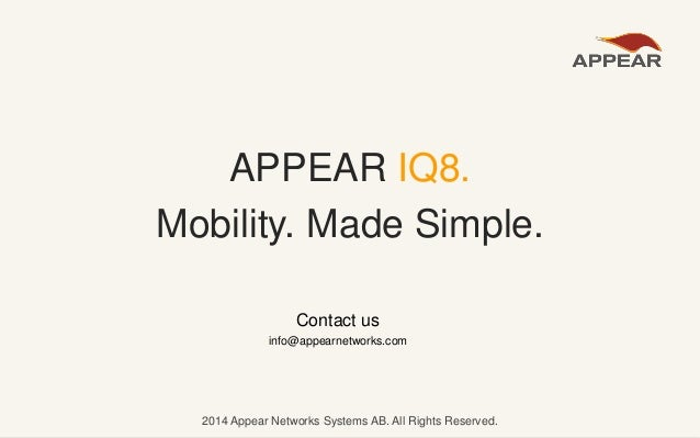 2014 Appear Networks Systems AB. All Rights Reserved.2014 Appear Networks Systems AB. All Rights Reserved. Contact us info...