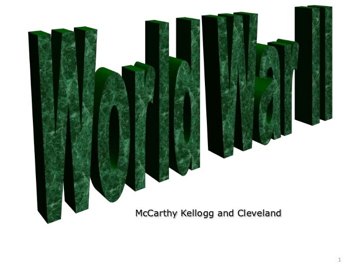 McCarthy Kellogg and Cleveland                                 1