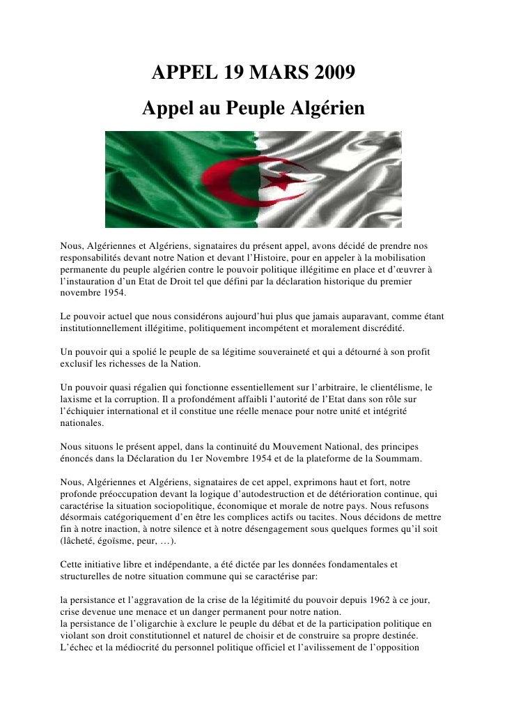 APPEL 19 MARS 2009                     Appel au Peuple Algérien     Nous, Algériennes et Algériens, signataires du présent...