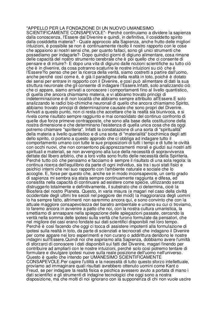 """""""APPELLO PER LA FONDAZIONE DI UN NUOVO UMANESIMOSCIENTIFICAMENTE CONSAPEVOLE""""- Perché continuiamo a dividere la sapienzada..."""