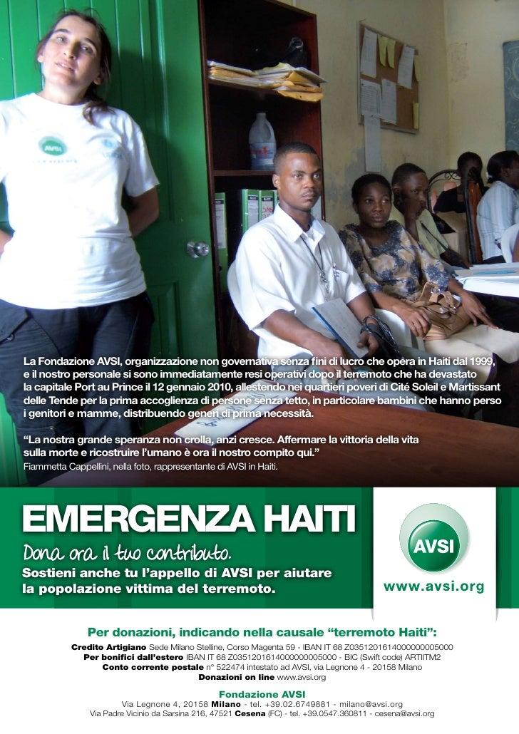 La Fondazione AVSI, organizzazione non governativa senza fini di lucro che opera in Haiti dal 1999, e il nostro personale ...