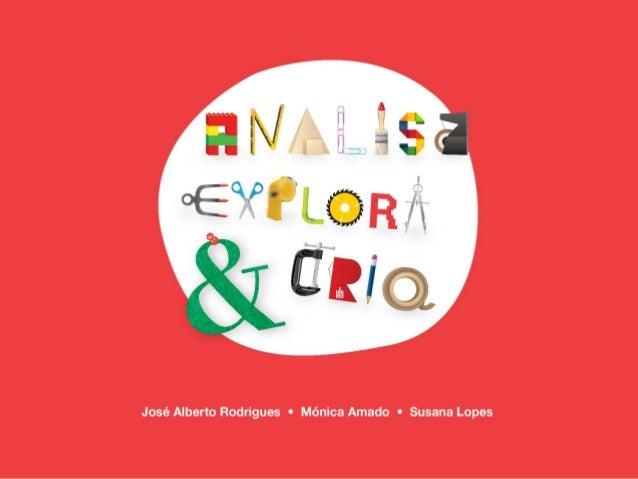 Área: - Expressão e Educação Plástica (Educação Artística e Tecnológica) Contexto: - De investigação (InED) e formação (AP...