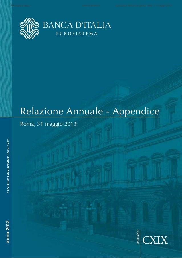 Relazione Annuale - AppendiceRoma, 31 maggio 2013CXIXesercizioanno2012centodiciannovesimoesercizioRassegna stampa www.anto...